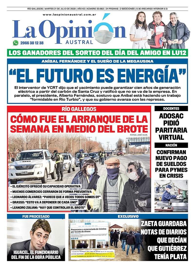 La tapa de La Opinión Austral con declaraciones exclusivas de Aníbal Fernández y el fuerte respaldo del Presidente a la gestión