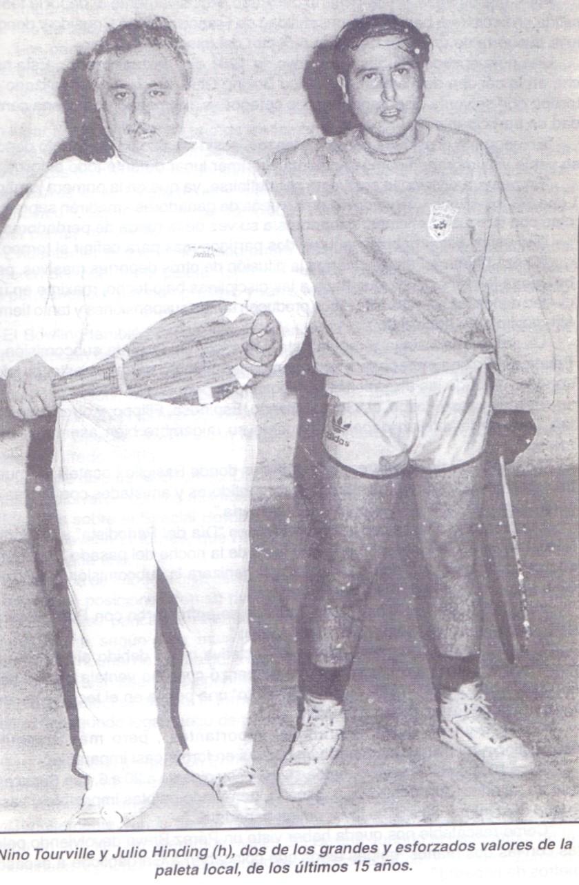 Nino Tourville y Julio Hinding, dos de los grandes y esforzados valores de la paleta local de los últimos 15 años. FOTO GENTILEZA: FAMILIA TOURVILLE