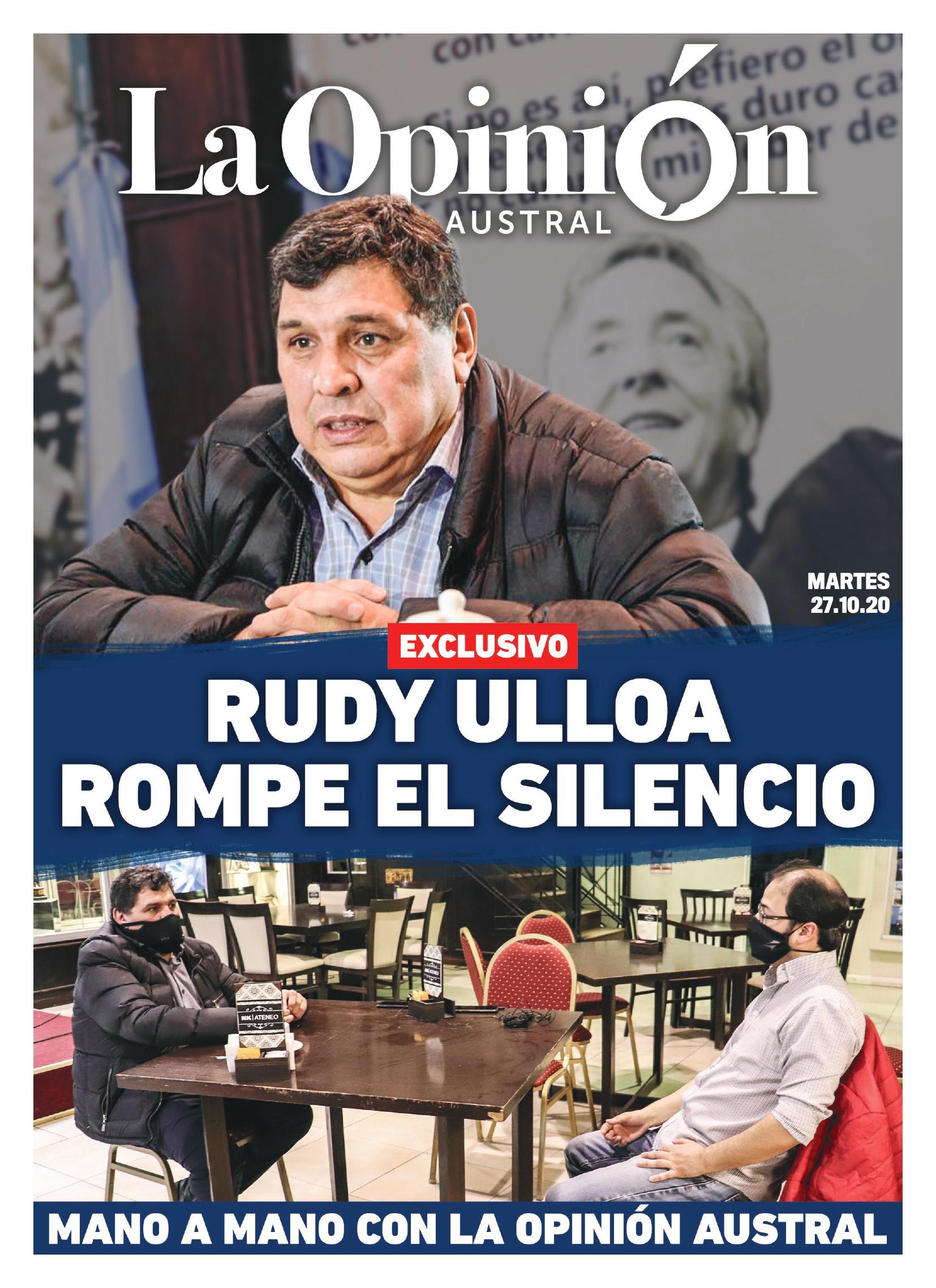 Rudy Ulloa, en la entrevista exclusiva con La Opinión Austral.