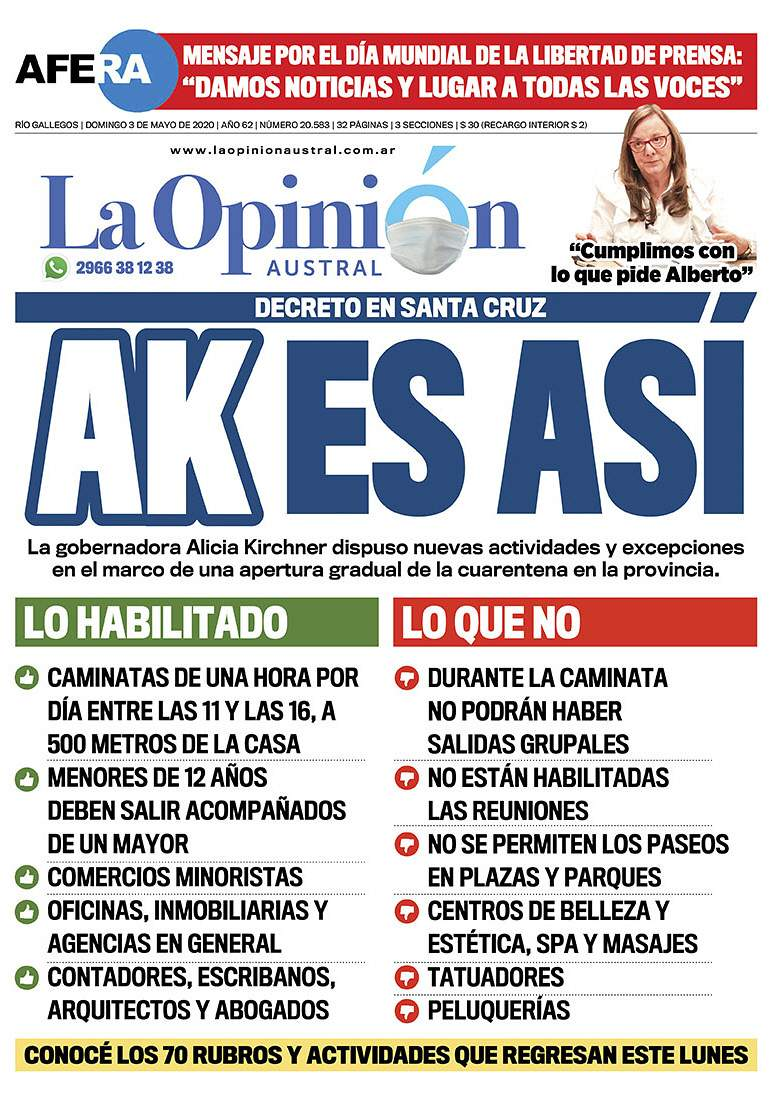 En mayo, la gobernadora Alicia Kirchner dispuso una apertura gradual en toda la provincia.