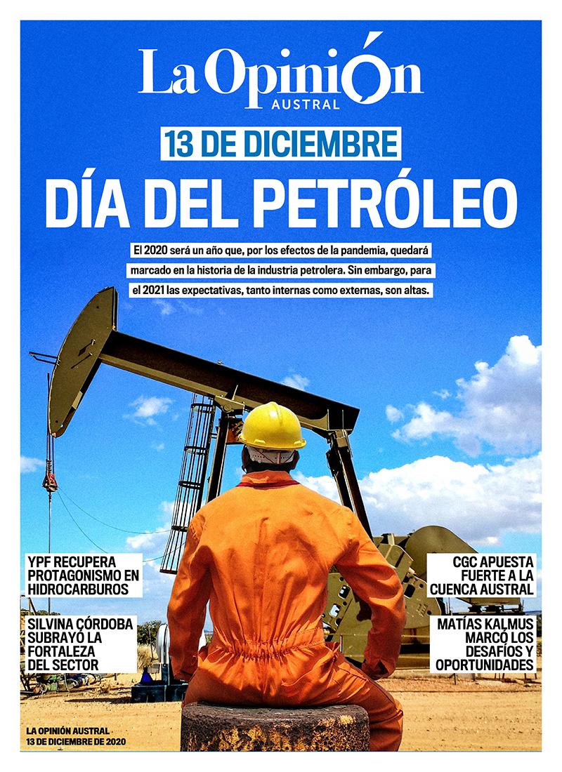 El Día del Petróleo en Comodoro Rivadavia - Cobertura especial de La Opinión Austral y La Opinión Zona Norte